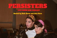 The Persisters Live Show & Podcast