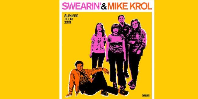 Mike Krol & Swearin'