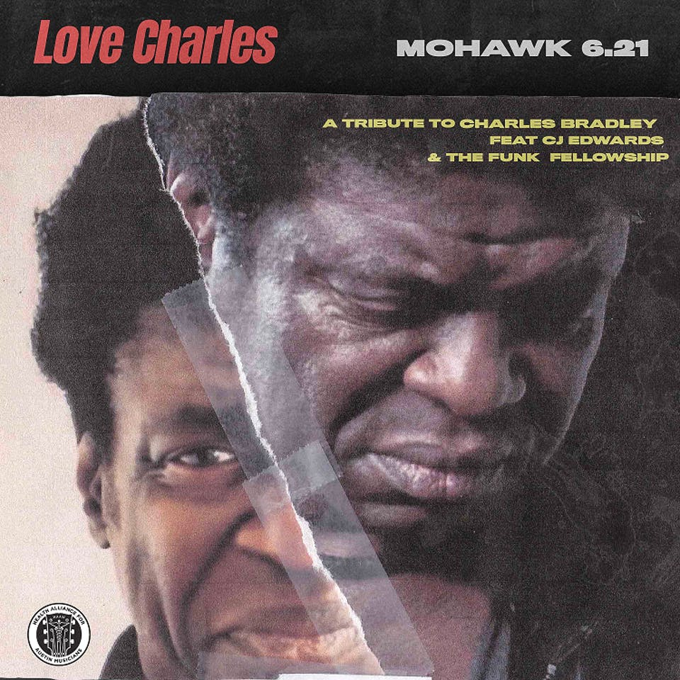 Love Charles: A Tribute to Charles Bradley @ Mohawk