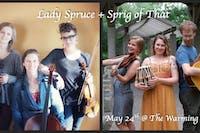 Lady Spruce & Sprig of That