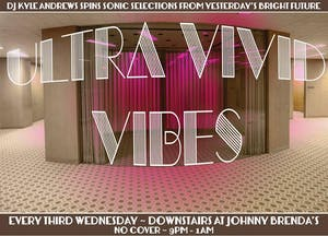Ultra Vivid Vibes with DJ Kyle Andrews