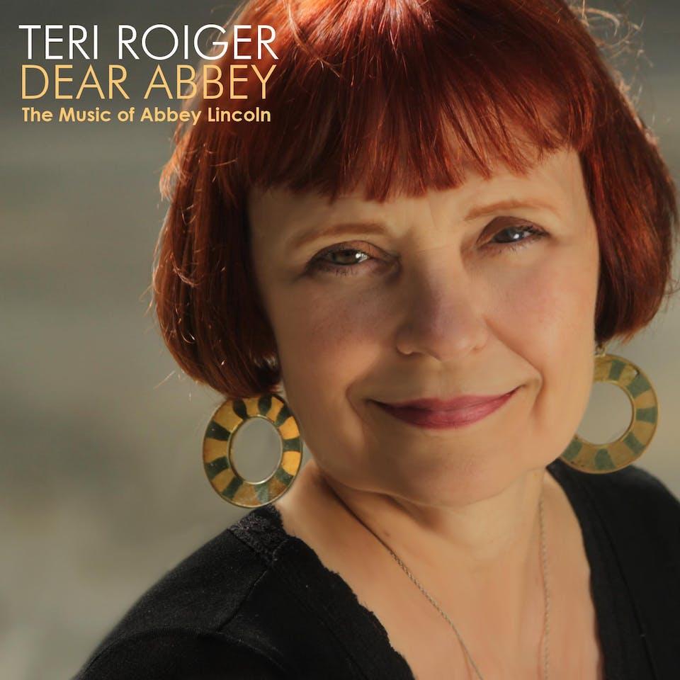Teri Roiger Celebrates the Music of Abbey Lincoln