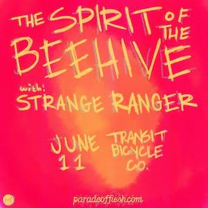 THE SPIRIT OF THE BEEHIVE • Strange Ranger • Watering