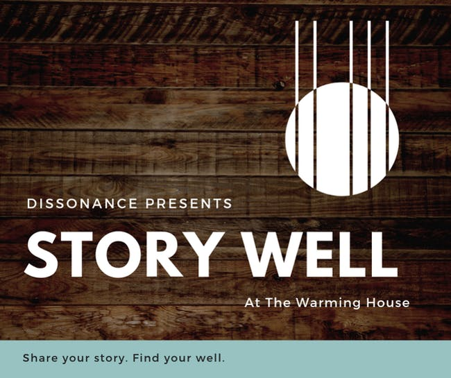 Dissonance: Story Well - 1st Mondays