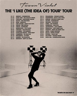 Tessa Violet -  'I Like (the Idea of ) Tour ' Tour