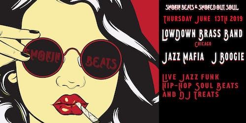 SMOKIN BEATS & Smoked Out Soul Present: LowDown Brass Band