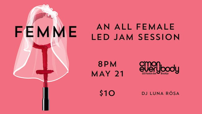 FEMME *an all female-led jam*