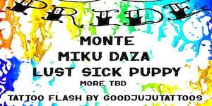 Monte, Miku Daza, Lust Sick Puppy