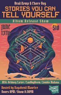 Chore Boy And Brad Kemp Album Release Show