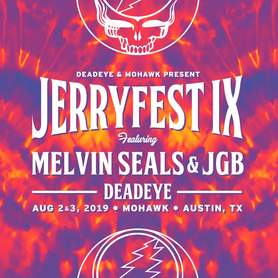 JerryFest IX: Melvin Seals & JGB with Deadeye @ Mohawk