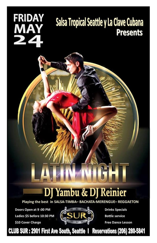Latin Night with Dj Yambu and Dj Reinier.