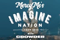 MercyMe's Imagine Nation Tour 2019