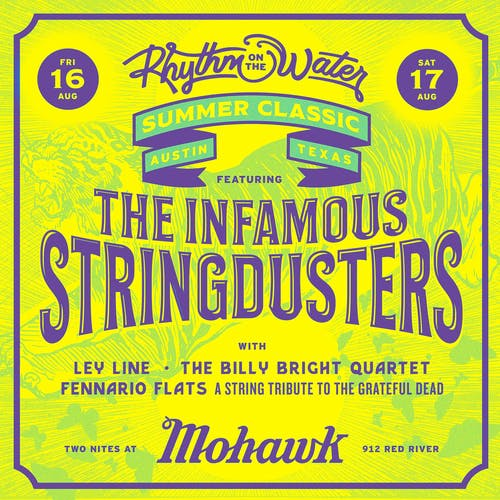 The Infamous Stringdusters with Ley Line @ Mohawk
