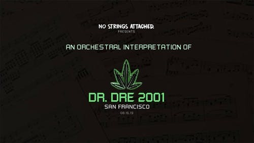 An Orchestral Rendition of Dr. Dre: 2001 - San Francisco