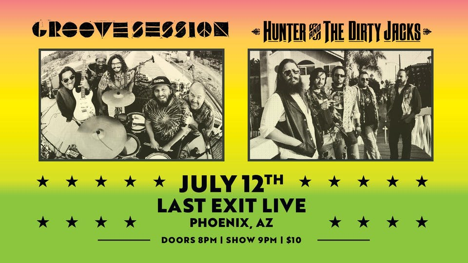 GrooveSession + Hunter & The Dirty Jacks