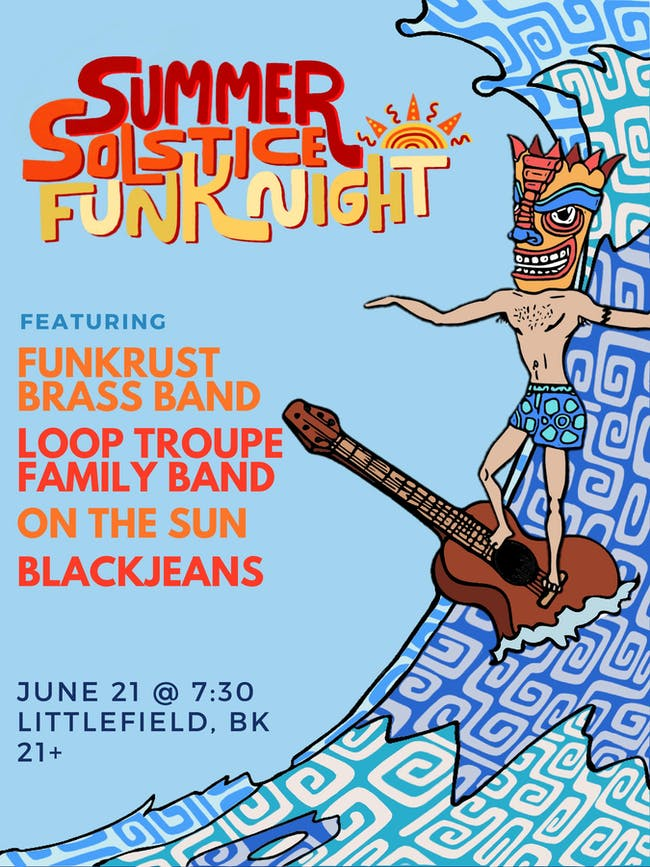 Summer Solstice Funk Night ft. Funkrust Brass Band