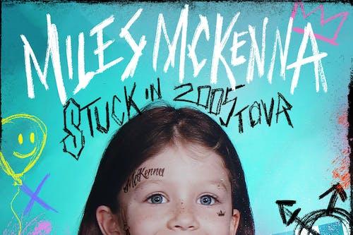 Miles McKenna: Stuck in 2005 Tour