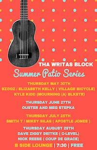 Tha Writa's Block Summer Patio series FT. Nick Reese and Ziggy D