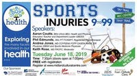 Our Health: Sports Injuries 9 to 99