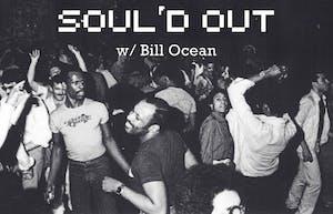 Soul'd Out w/ Bill Ocean