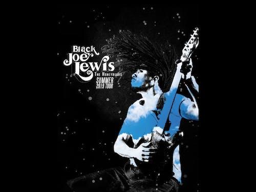 Black Joe Lewis and The Honeybears with Amasa Hines