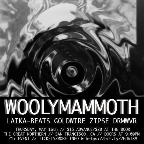 Moon Dust Productions Presents Woolymammoth, Laika Beats + more