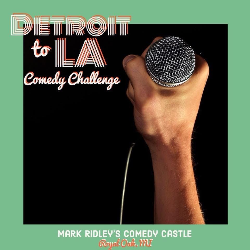 Detroit to LA Comedy Challenge - Special Event