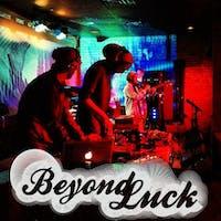 Beyond Luck wsg: LXL