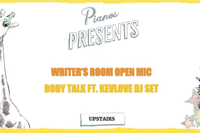 Writer's Room Open Mic, Body Talk ft. Kevlove DJ SET (FREE)