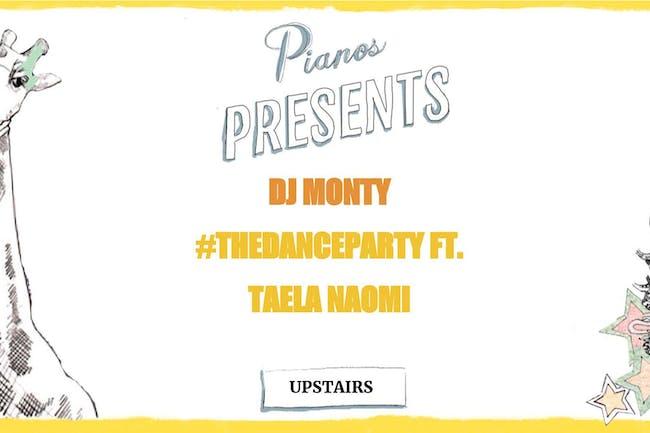 DJ Monty, #THEDANCEPARTY ft. DJ Taela Naomi (FREE)