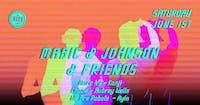 Magic & Johnson & Friends