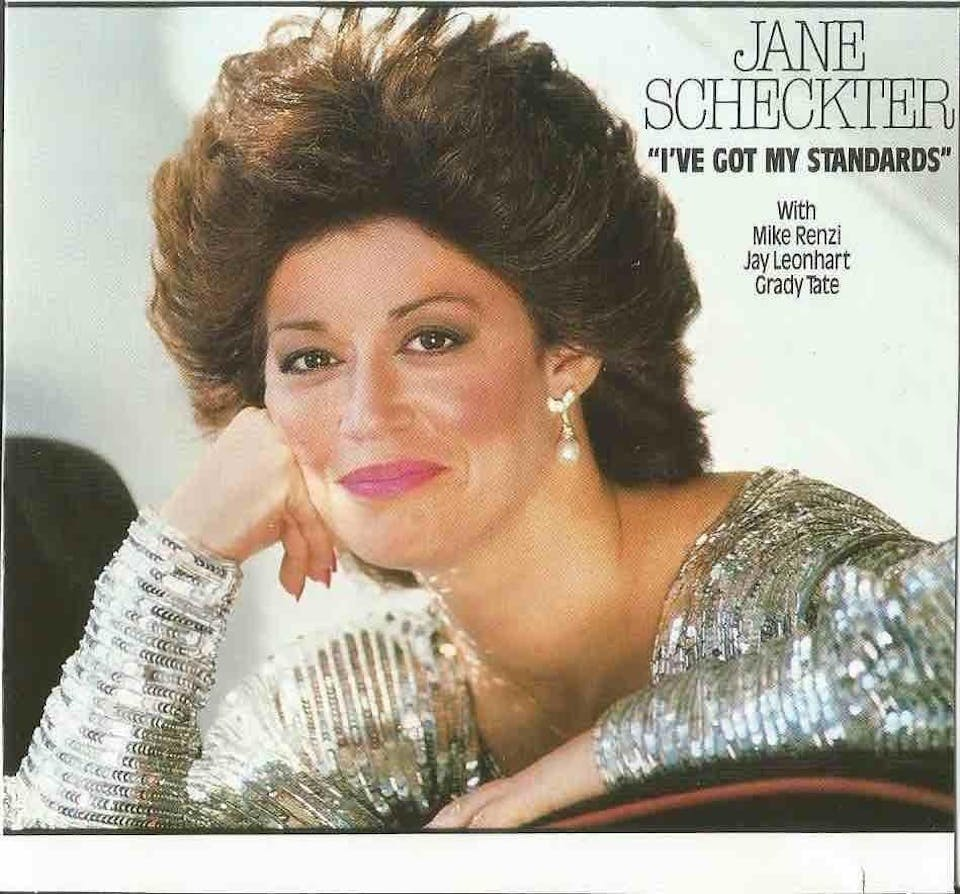 "Jane Scheckter ""I've (still) Got My Standards"" W/ Mike Renzi, Jay Leonhart"