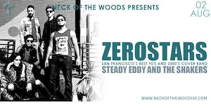 ZeroStars, Steady Eddy and the Shakers