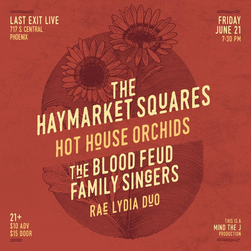 The Haymarket Squares,Hot House Orchids,Blood Feud Family Singers,Rae Lydia