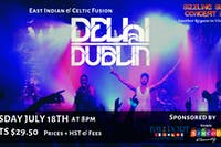 Sizzling Summer Series: Delhi 2 Dublin