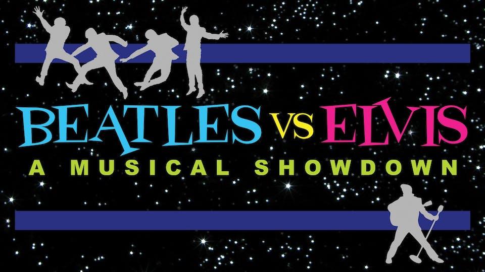 Beatles vs. Elvis -A Musical Showdown