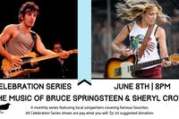 Celebration Series: The Music of Bruce Springsteen & Sheryl Crow