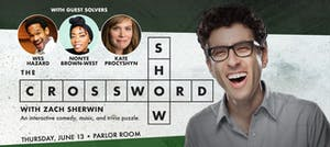 The Crossword Show w/ Zach Sherwin at The Parlor Room