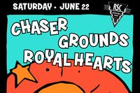 Chaser, Royal Hearts, Grounds