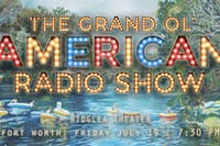 The Grand Ol' American Radio Show at the Ridglea Theater