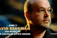 David Berkman Solo Piano: The Music of John Coltrane and Pete Seeger