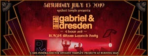 Opulent Temple presents Gabriel & Dresden