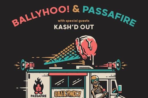 Ballyhoo! / Passafire