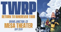 TWRP at Mesa Theater