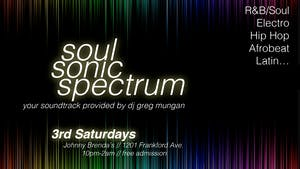 Soul Sonic Spectrum with DJ Greg Mungan