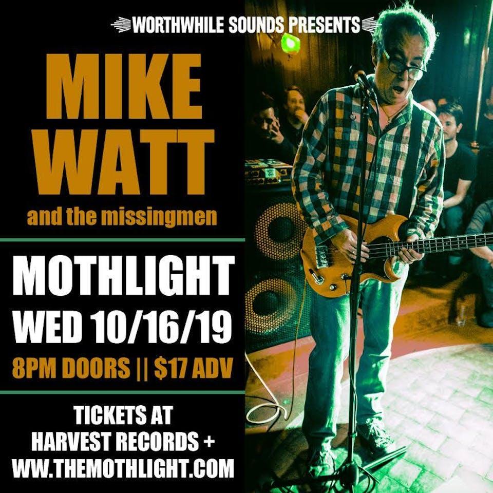 Mike Watt & the missingmen w/ Minorcan