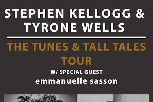 Stephen Kellogg & Tyrone Wells