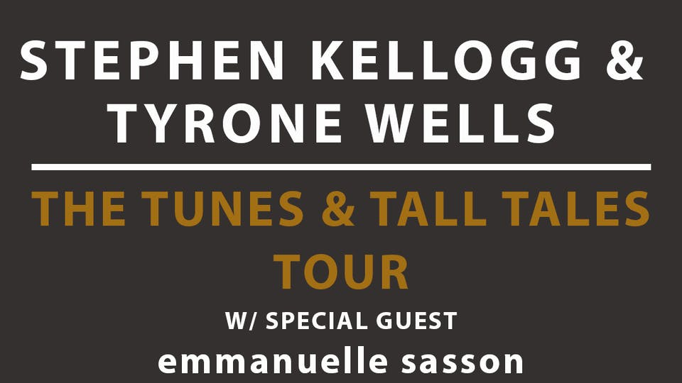 Stephen Kellogg & Tyrone Wells