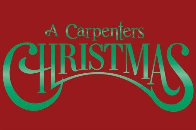 Close to You: A Carpenter's Christmas - LOW TICKET ALERT!