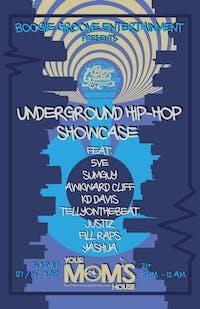 Underground Hip-Hop Showcase feat. 5ve // SumGuy // Awkward Cliff // More